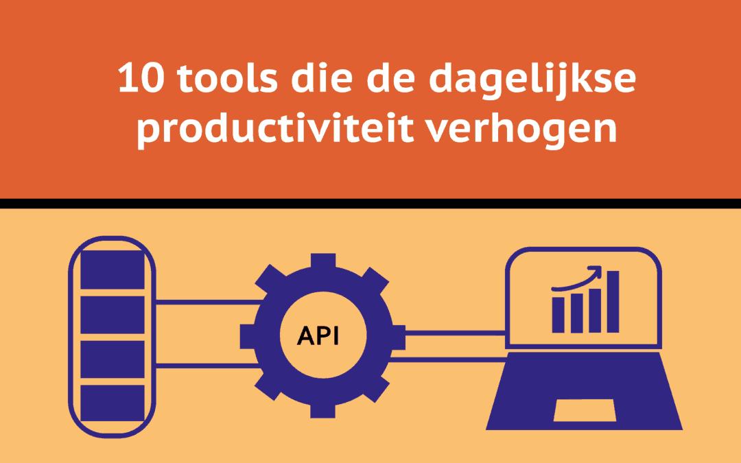 10 tools die de dagelijkse productiviteit verhogen