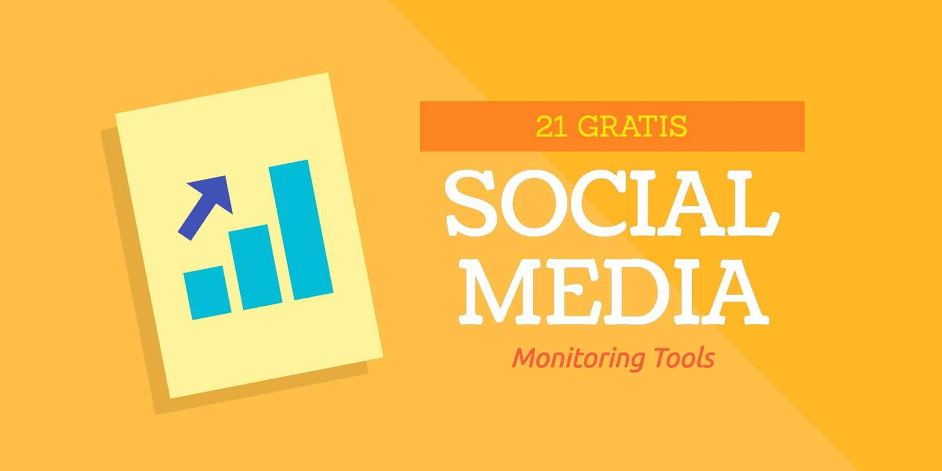 21 Gratis Social Media Monitoring Tools