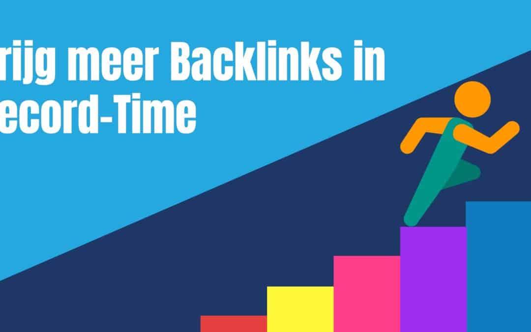 Hoe Krijg Je Backlinks? Krijg Backlinks Op De Makkelijke Manier (Case-Study)